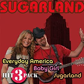 everyday america hit pack sugarland mp3