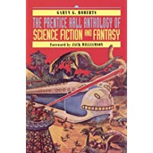 The Prentice Hall Anthology of Science Fiction and Fantasy by Garyn G. Roberts(July 28, 2000) Paperback