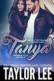 Tanya (The Trouble Sisters Saga Book 1)