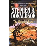 The Wounded Land (The Second Chronicles: Thomas Covenant the Unbeliever Book 1)