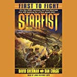 Starfist: First to Fight | David Sherman,Dan Cragg