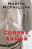 Corpse in Armor, Martin McPhillips, 1449541887