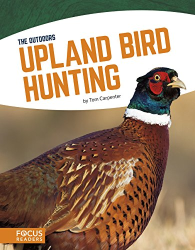 Upland Bird Hunting (The Outdoors)