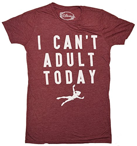 Disney Peter Pan Can't Adult Today Boyfriend Juniors T-shirt (XXL , Wine) (Disney Clothing For Adults)