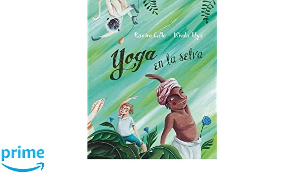 Yoga en la selva (Yoga in the Jungle) (Spanish Edition ...
