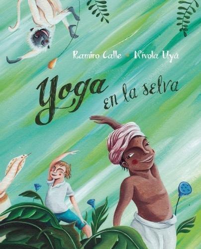 Yoga en la selva (Yoga in the Jungle) (Spanish Edition ...