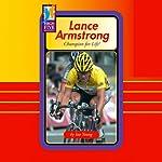Lance Armstrong: Champion for Life! | Ian Young