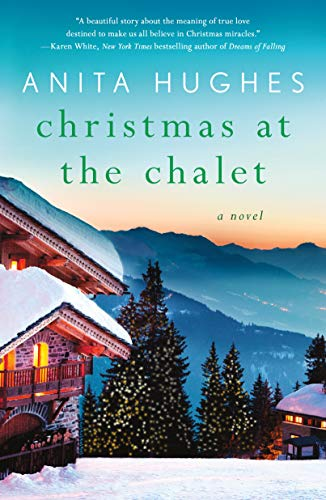 - Christmas at the Chalet: A Novel