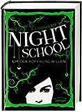 Night School. Um der Hoffnung willen: Band 4