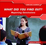 What Did You Find Out?, Barbara A. Somervill, 1404234861