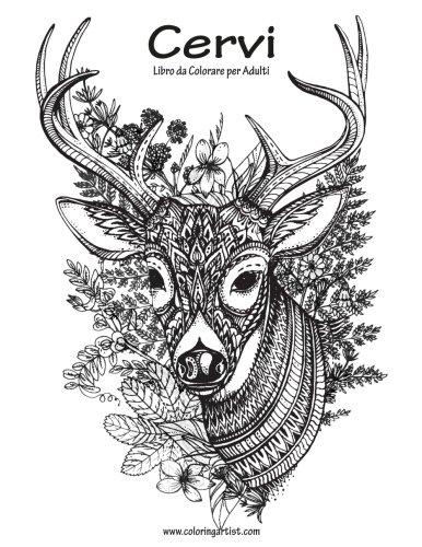 Cervi Libro da Colorare per Adulti 1 (Volume 1) (Italian Edition)
