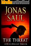 The Threat: A Novel