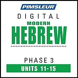 Hebrew Phase 3, Unit 11-15