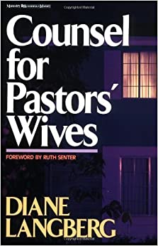 Book Counsel for Pastors' Wives by Diane Langberg (1988-02-29)