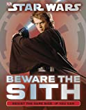 Star Wars Beware the Sith, Dorling Kindersley Publishing Staff, 0756690145