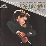 Spellboound : Classic Film Scores of Miklos Rozsa