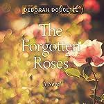 The Forgotten Roses | Deborah Doucette