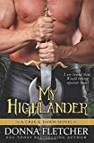 My Highlander: A Cree & Dawn Novel (Cree & Dawn Series)