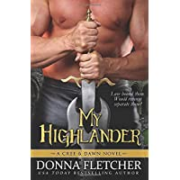 My Highlander: A Cree & Dawn Novel (Cree & Dawn Series)