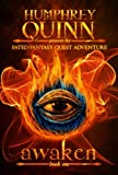 Awaken (Completed Series) (A Fated Fantasy Quest Adventure Book 1)