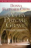 A Very Private Grave: Book One: The Monastery Murders
