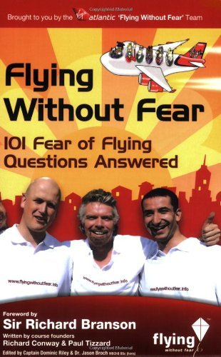 Flying Without Fear 101 questions answered: 101 Fear of Flying Questions Answered by Paul Tizzard (Illustrated, 10 Apr 2008) Paperback