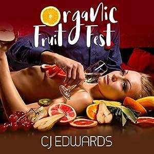 Organic Fruit Fest Audiobook