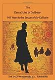 The Kama Sutra of Celibacy, C. Summers, 061554732X