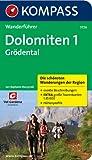 Dolomiten 1 - Grödental: Wanderführer mit Tourenkarten und Höhenprofilen