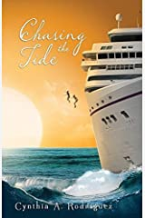 Chasing the Tide by Cynthia A. Rodriguez (2015-05-01) Paperback