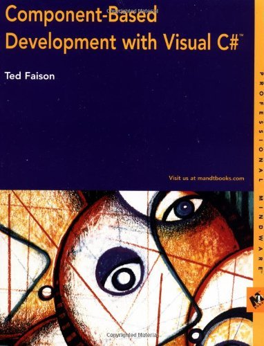 Component-Based Development With Visual C# **ISBN: 9780764549144** by Wiley