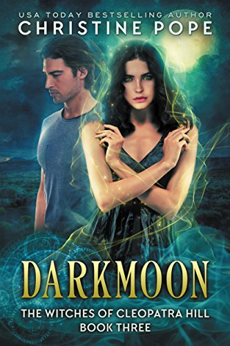 94e3bb82f7 Darkmoon (The Witches of Cleopatra Hill Book 3) - Kindle edition by ...