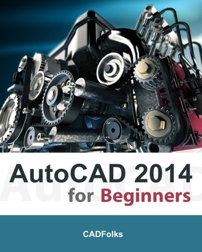 AutoCAD 2014 for Beginners