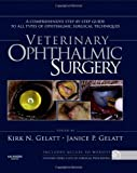 img - for Veterinary Ophthalmic Surgery, 1e book / textbook / text book