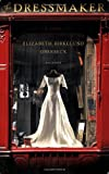 The Dressmaker, Elizabeth Birkelund Oberbeck and Elizabeth Oberbeck, 0312426925