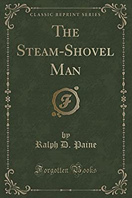 The Steam-Shovel Man