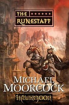 Hawkmoon: The Runestaff by [Moorcock, Michael]