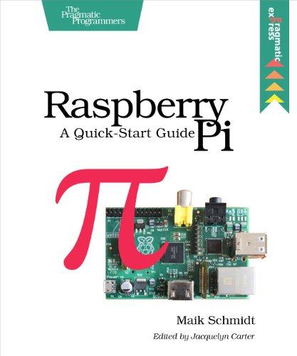 Download Raspberry Pi: A Quick-Start Guide Pdf