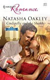 Cinderella and the Sheikh, Natasha Oakley, 0373175620