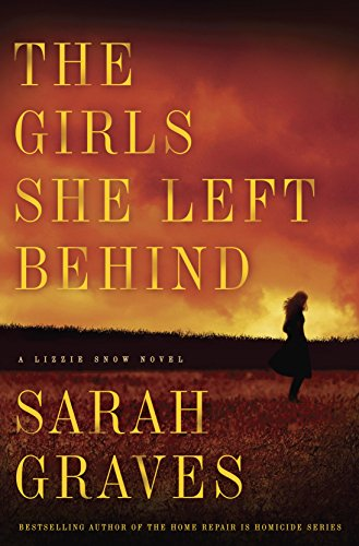 The Girls She Left Behind: A Novel (Lizzie Snow Book 2)