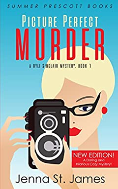 Picture Perfect Murder (A Ryli Sinclair Mystery Book 1)