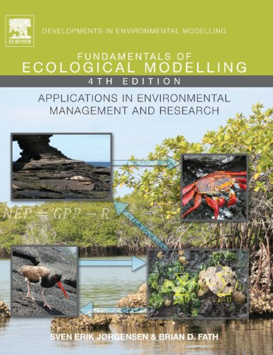 Fundamentals of Ecological Modelling, Volume 21, Fourth Edition: Applications in Environmental Management and Research (