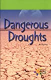 Dangerous Droughts, Allen Richter, 082398141X
