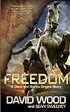 Freedom- A Dane and Bones Origins Story: Volume 1