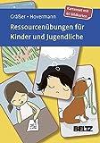 Ressourcenübungen für Kinder und Jugendliche: Kartenset mit 60 Bildkarten. Mit 12-seitigem Booklet