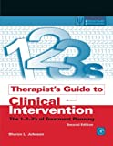 Therapist's Guide to Clinical Intervention, Second Edition: The 1-2-3's of Treatment Planning (Practical Resources for the Mental Health Professional)