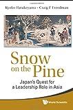 Snow on the Pine, Craig F. Freedman and Kyoko Hatakeyama, 981428999X