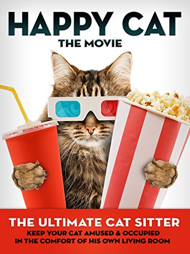 Happy Cat: The Movie - The Ultimate Cat Sitter