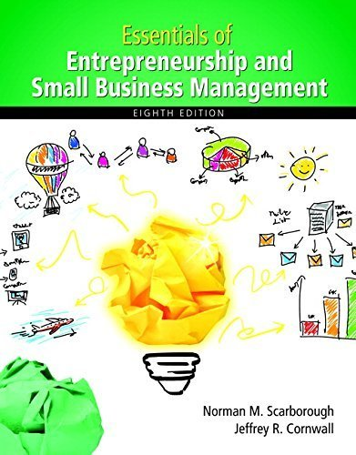 Essentials of Entrepreneurship and Small Business Management, 8th Edition by Norman M. Scarborough (2015-01-08)
