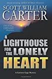 A Lighthouse for the Lonely Heart: A Garrison Gage Mystery
